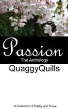 Passion the Anthology ebook by Quaggy Quills