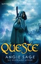 Queste - Septimus Heap Book 4 ebook by Angie Sage