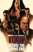 Velvet Vol. 1 ebook by Ed Brubaker, Steve Epting