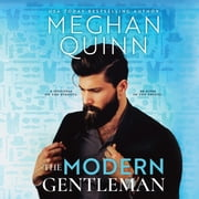 The Modern Gentleman audiobook by Meghan Quinn