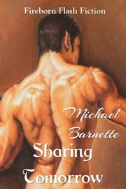 Sharing Tomorrow ebook by Michael Barnette