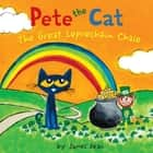 Pete the Cat: The Great Leprechaun Chase ebook by James Dean, James Dean