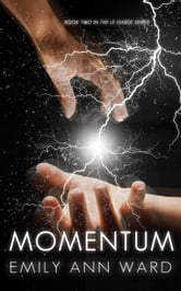Momentum - Le Garde, #2 ebook by Emily Ann Ward