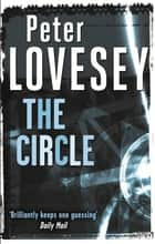 The Circle ebook by Peter Lovesey