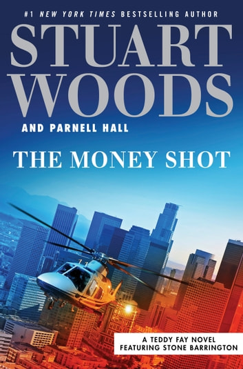 The Money Shot ebook by Stuart Woods,Parnell Hall