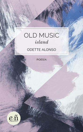 Old Music Island ebooks by Odette Alonso