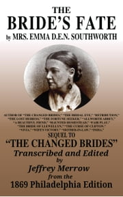 The Bride's Fate ebook by Emma Dorothy Eliza Nevitte Southworth