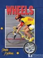 Wheels ebook by David and Patricia Armentrout, Britannica Digital Learning