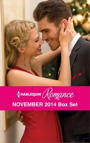 Harlequin Romance November 2014 Box Set - The Twelve Dates of Christmas\At the Chateau for Christmas\A Very Special Holiday Gift\A New Year Marriage Proposal ebook by Susan Meier, Rebecca Winters, Barbara Hannay,...