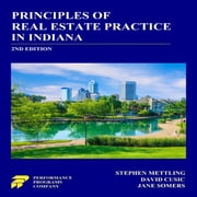Principles of Real Estate Practice in Indiana 2nd Edition audiobook by Stephen Mettling, David Cusic