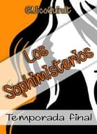 Los Sophimisterios - Temporada final ebook by Nico Quindt