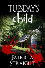 Tuesday's Child ebook by Patricia Straight