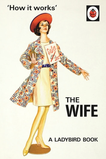 How it Works: The Wife ebook by Jason Hazeley,Joel Morris