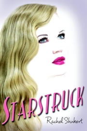 Starstruck ebook by Rachel Shukert
