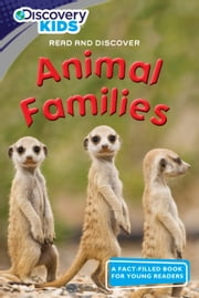 Discovery Kids Readers: Animal Families ebook by Tom Donegan