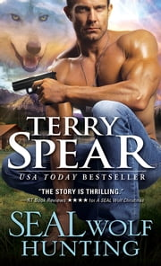 SEAL Wolf Hunting ebook by Terry Spear