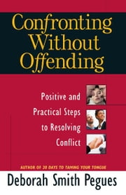 Confronting Without Offending ebook by Deborah Smith Pegues