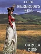 Lord Iverbrook's Heir ebook by Carola Dunn