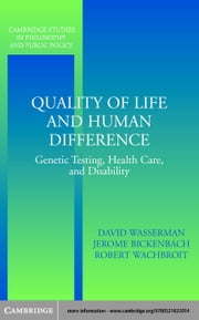 Quality of Life and Human Difference ebook by Wasserman, David