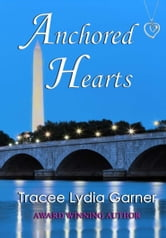 Anchored Hearts ebook by Tracee Lydia Garner