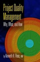 Project Quality Management ebook by Ken Rose