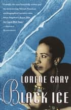 Black Ice ebook by Lorene Cary