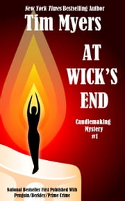 At Wick's End ebook by Tim Myers