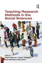 Teaching Research Methods in the Social Sciences ebook by Claire Wagner,Mark Garner