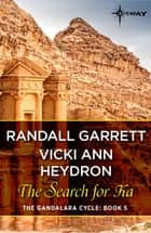 The Search for Ka ebook by Randall Garrett, Vicki Ann Heydron