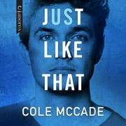 Just Like That audiobook by Cole McCade