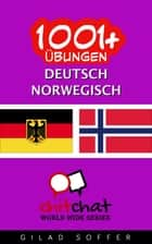 1001+ Übungen Deutsch - Norwegisch ebook by Gilad Soffer
