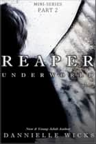 Reaper Underworld ebook by