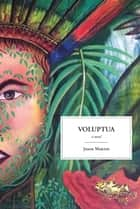 Voluptua ebook by Jason Martin
