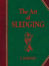 The Art of Sledging ebook by J Harold