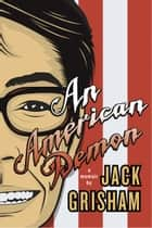 American Demon An - A Memoir ebook by Jack Grisham