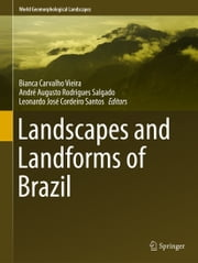 Landscapes and Landforms of Brazil ebook by