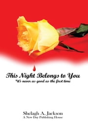 This Night Belongs to You ebook by Shelagh A. Jackson