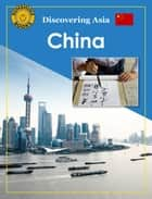 Discovering Asia: China ebook by John Carr