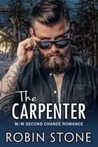 The Carpenter ebook by Robin Stone