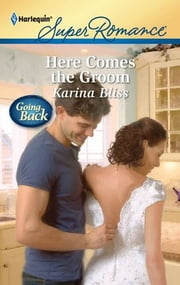 Here Comes the Groom ebook by Karina Bliss