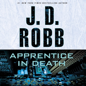 Apprentice in Death audiobook by J. D. Robb