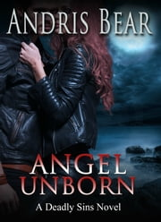 Angel Unborn ebook by Andris Bear
