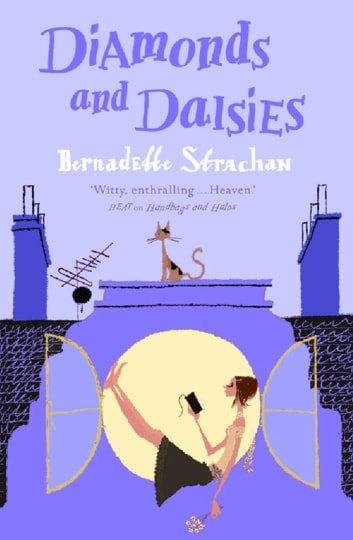 Diamonds and Daisies ebook by Bernadette Strachan
