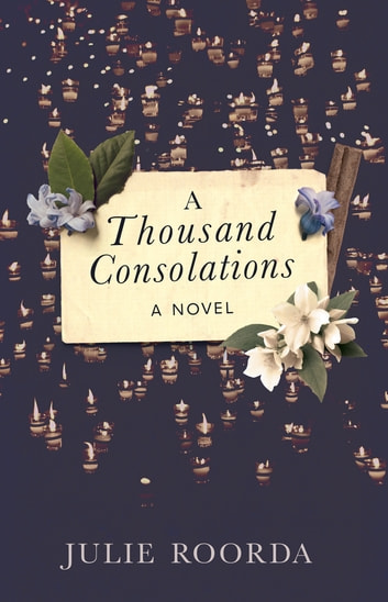 A Thousand Consolations ebook by Julie Roorda