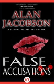 False Accusations ebook by Alan Jacobson