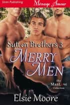 Merry Men ebook by Elsie Moore