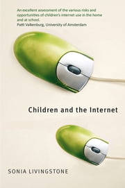 Children and the Internet ebook by Sonia Livingstone