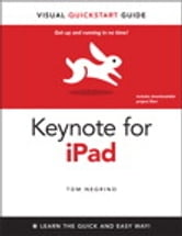 Keynote for iPad - Visual QuickStart Guide ebook by Tom Negrino