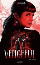 Vengeful eBook by V. e. Schwab, Sarah Dali