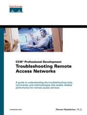 Troubleshooting Remote Access Networks ebook by Nedeltchev, Plamen